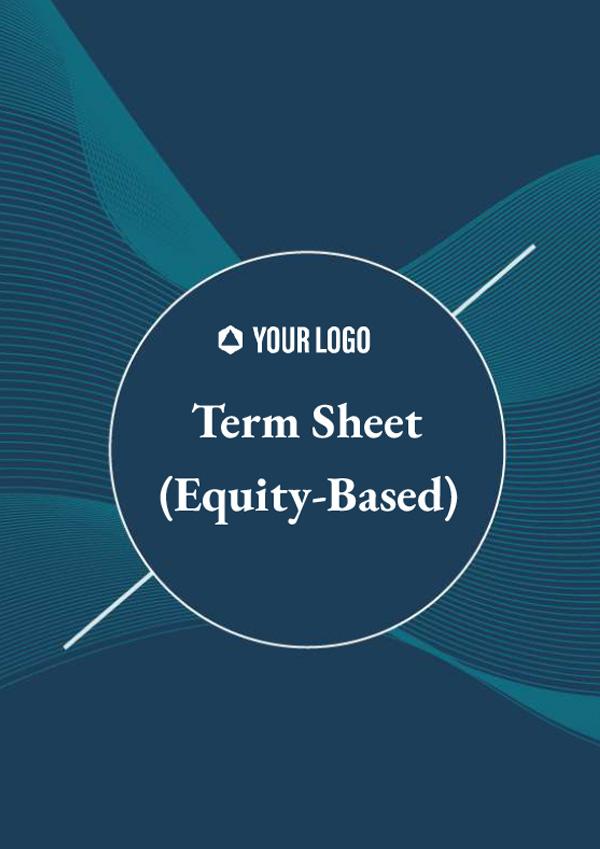 Term Sheet (Equity Based)